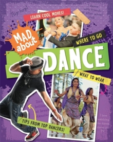 Mad About: Dance, Paperback Book