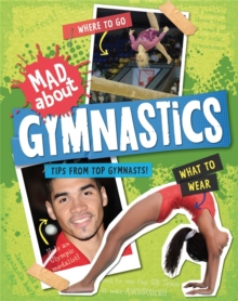 Mad About: Gymnastics, Paperback Book