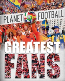 Planet Football: Greatest Fans, Hardback Book