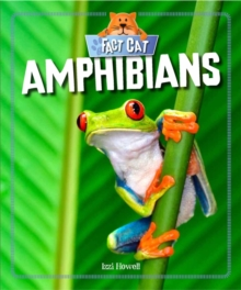 Fact Cat: Animals: Amphibians, Hardback Book
