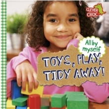 All by Myself: Toys, Play, Tidy Away!, Paperback Book