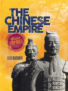 Great Empires: The Chinese Empire, Hardback Book
