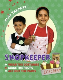 Play the Part: Shopkeeper, Paperback Book