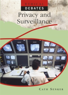 Ethical Debates: Privacy and Surveillance, Paperback / softback Book
