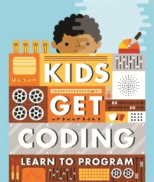 Kids Get Coding: Learn to Program, Paperback Book