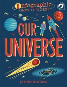 Infographic: How It Works: Our Universe, Hardback Book