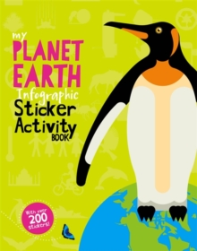 My Planet Earth Infographic Sticker Activity Book, Paperback Book