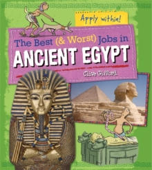 The Best and Worst Jobs: Ancient Egypt, Paperback / softback Book