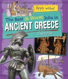 The Best and Worst Jobs: Ancient Greece, Paperback / softback Book