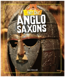 Fact Cat: History: Early Britons: Anglo Saxons, Paperback / softback Book