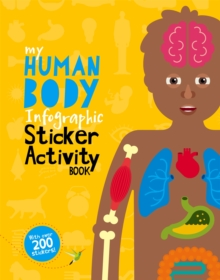 My Human Body Infographic Sticker Activity Book, Paperback / softback Book