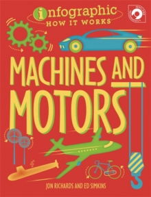 Infographic: How It Works: Machines and Motors, Paperback / softback Book