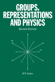 Groups, Representations and Physics, Paperback Book