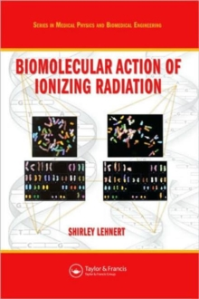 Biomolecular Action of Ionizing Radiation, Paperback / softback Book