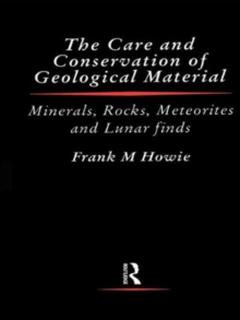 Care and Conservation of Geological Material, Hardback Book