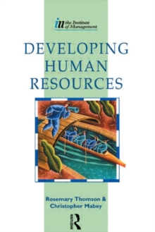 Developing Human Resources : Published in Association with the Institute of Management, Paperback Book