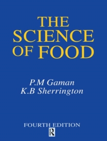 The Science of Food : Introduction to Food Science, Nutrition and Microbiology, Paperback Book