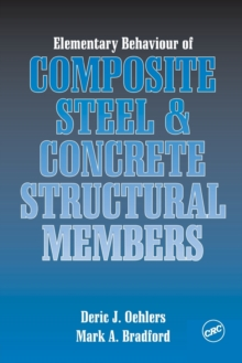 Elementary Behaviour of Composite Steel and Concrete Structural Members, Paperback / softback Book