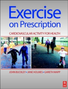 Exercise on Prescription : Activity for Cardiovascular Health, Paperback / softback Book
