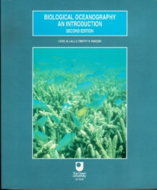 Biological Oceanography: An Introduction, Paperback Book
