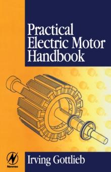 Practical Electric Motor Handbook, Paperback / softback Book