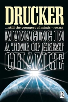 Managing in a Time of Great Change, Paperback Book