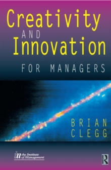Creativity and Innovation for Managers, Paperback / softback Book