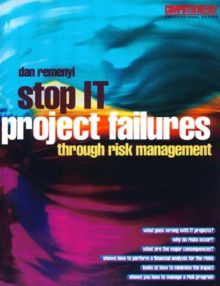 Stop IT Project Failures, Hardback Book