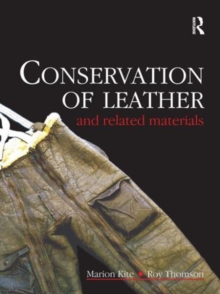 Conservation of Leather and Related Materials, Hardback Book