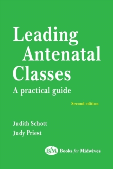 Leading Antenatal Classes, Paperback Book
