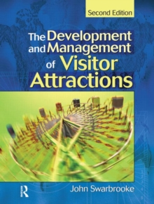 Development and Management of Visitor Attractions, Paperback Book