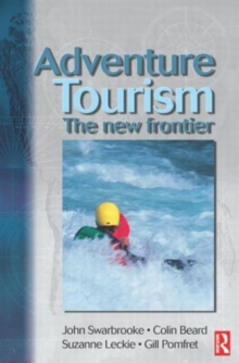 Adventure Tourism : The New Frontier, Paperback Book