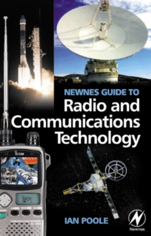 Newnes Guide to Radio and Communications Technology, Paperback / softback Book