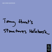 Tony Hunt's Structures Notebook, Paperback Book
