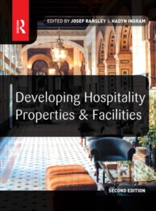 Developing Hospitality Properties and Facilities, Paperback Book
