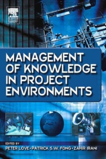Management of Knowledge in Project Environments, Hardback Book