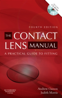 The Contact Lens Manual : A Practical Guide to Fitting, Paperback / softback Book