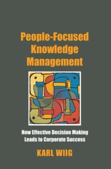 People-Focused Knowledge Management, Paperback / softback Book