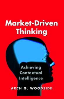 Market-Driven Thinking, Hardback Book