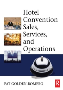 Hotel Convention Sales, Services, and Operations, Paperback / softback Book