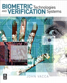 Biometric Technologies and Verification Systems, Paperback / softback Book