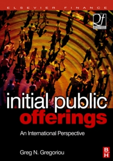 Initial Public Offerings (IPO) : An International Perspective of IPOs, Hardback Book