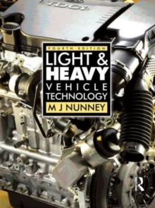 Light and Heavy Vehicle Technology, 4th ed, Paperback Book