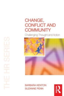 Change, Conflict and Community, Paperback / softback Book