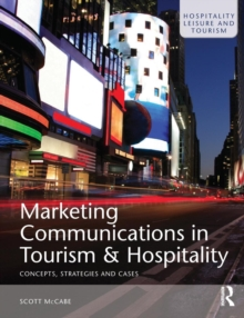 Marketing Communications in Tourism and Hospitality, Paperback Book