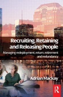 Recruiting, Retaining and Releasing People, Paperback Book