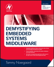 Demystifying Embedded Systems Middleware, Hardback Book