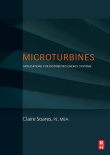 Microturbines : Applications for Distributed Energy Systems, Hardback Book