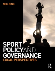 Sport Policy and Governance, Paperback / softback Book