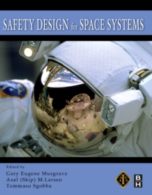 Safety Design for Space Systems, Hardback Book
